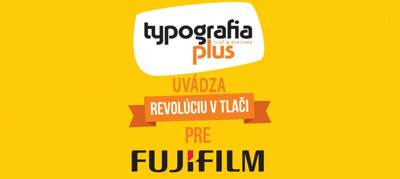 Už aj FujiFilm pozná našu revolučnú tlač